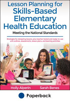 Lesson Planning for Skill-Based Elementary Health Education